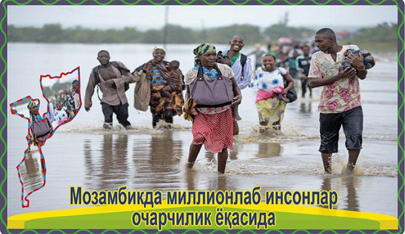 Мозамбикда миллионлаб инсонлар очарчилик ёқасида